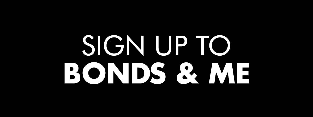 Sign up to Bonds & Me
