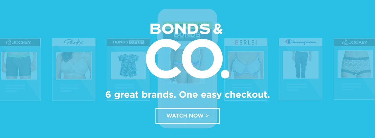 BONDS & CO. 6 great brands. One easy checkout